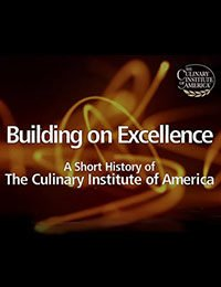 The History of The Culinary Institute of America (CIA) | Video