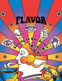FLAVOR: Coming to Our Senses